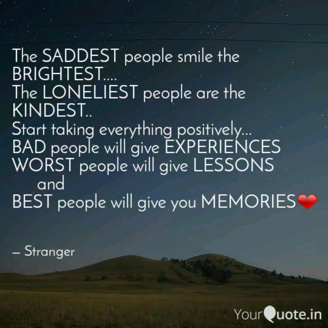 The Saddest People Smile Quotes Writings By Abhishek Ghosal Yourquote