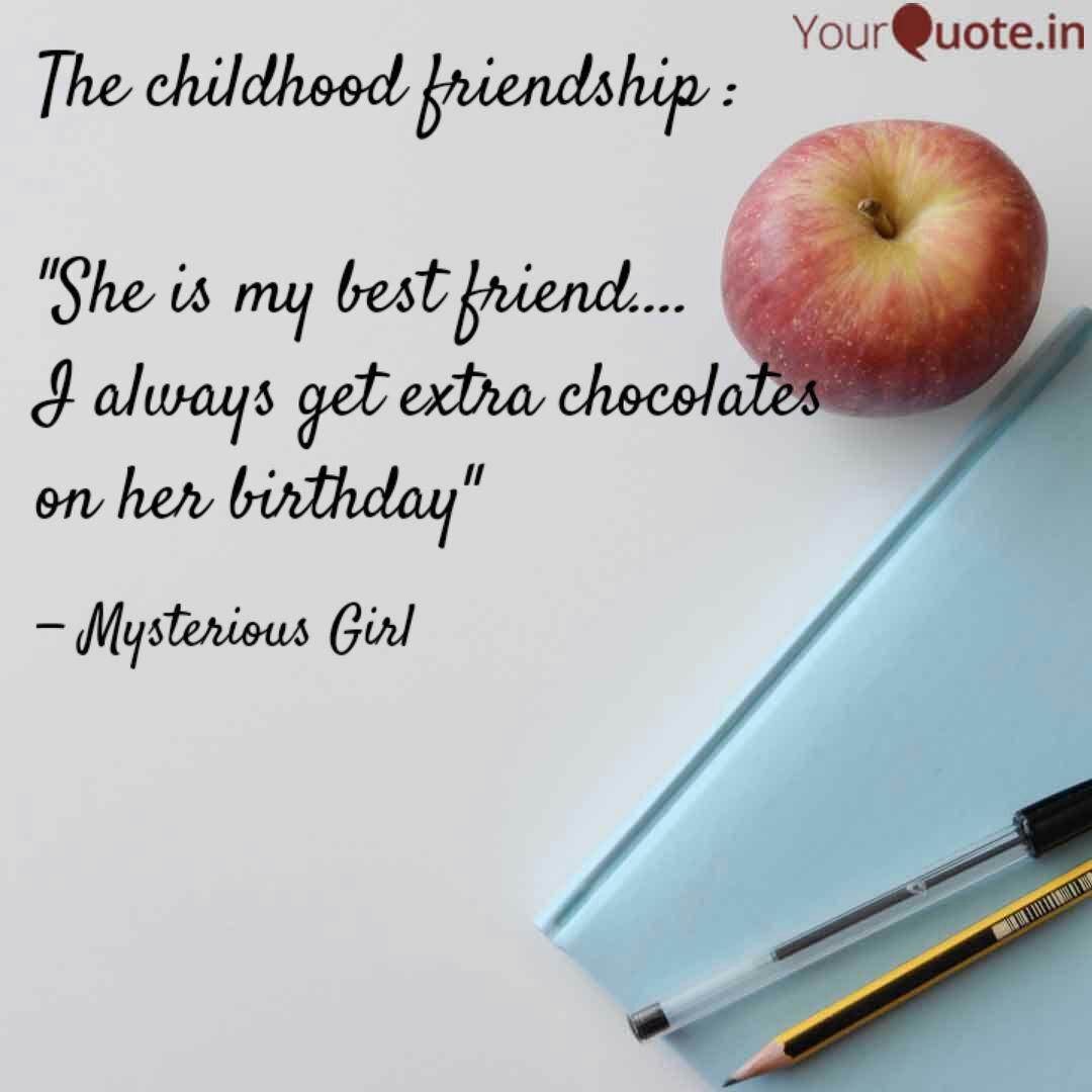The Childhood Friendship Quotes Writings By Tasmia Fathima