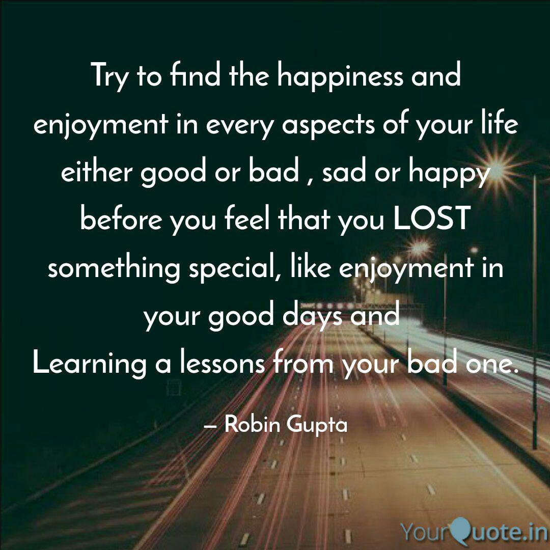 try to the happiness quotes writings by robin gupta