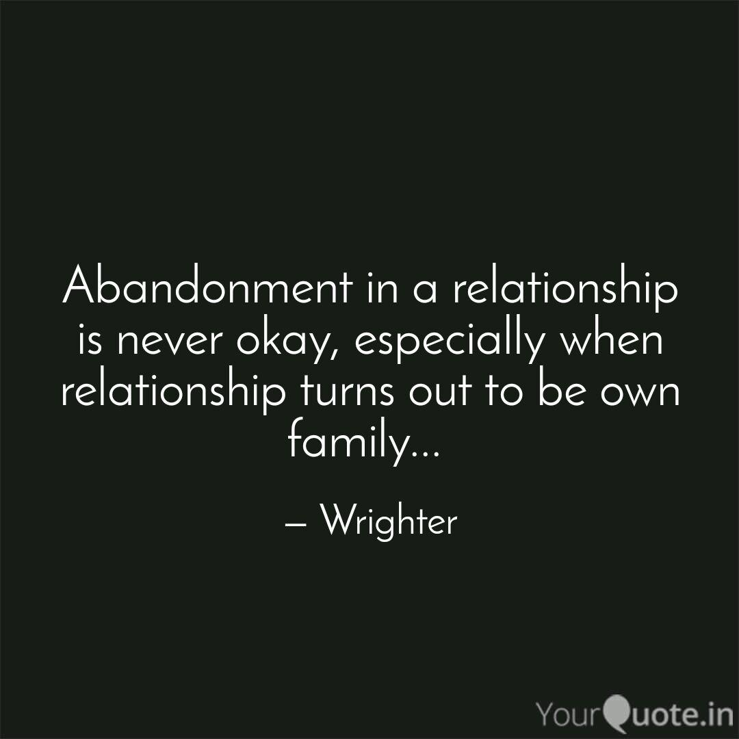 Abandonment In A Relation Quotes Writings By Aishwarya Tawade Yourquote