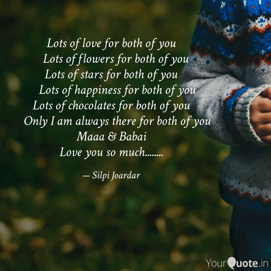 Lots Of Love For Both Of Quotes Writings By Silpi Joardar Yourquote