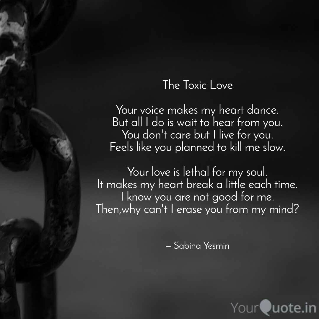 The Toxic Love Your voic  Quotes & Writings by Mariah De Rossi