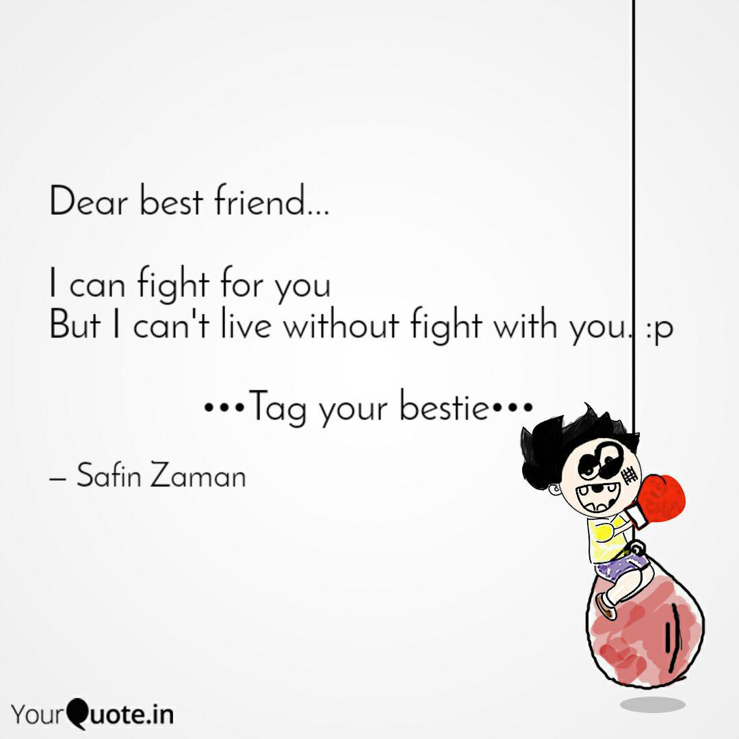 Dear best friend... I c... | Quotes & Writings by Safin Z ...