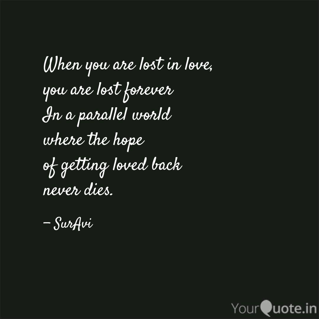 When you are lost in love... | Quotes & Writings by SurAvi ...