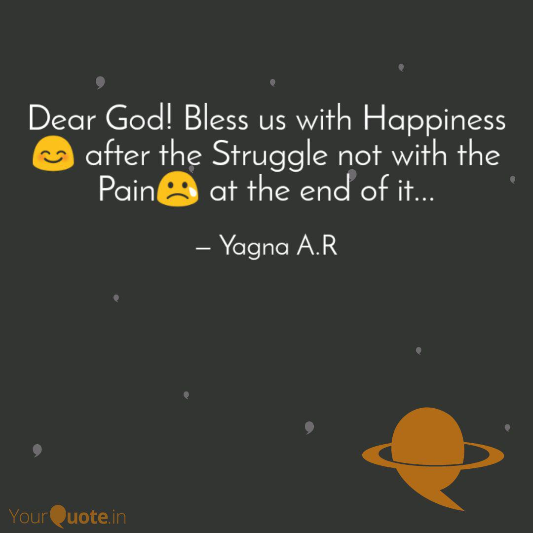 dear god bless us h quotes writings by yagna atchyut