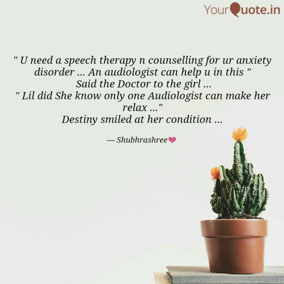 U need a speech therapy... | Quotes & Writings by ...