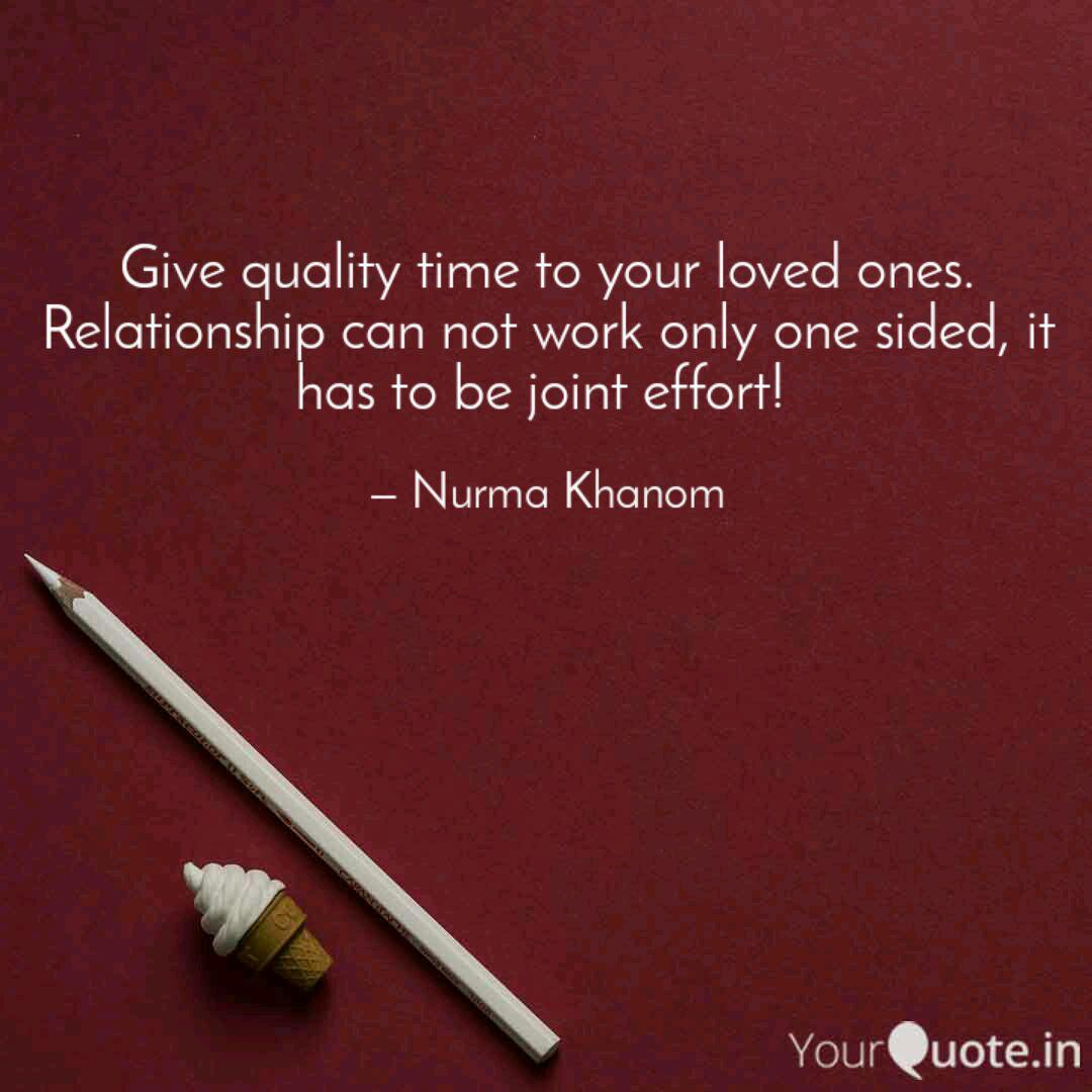 give quality time to your quotes writings by nurma khanom