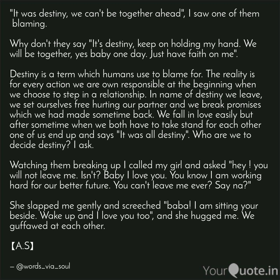 It was destiny, we can\'t... | Quotes & Writings by Anuraj ...