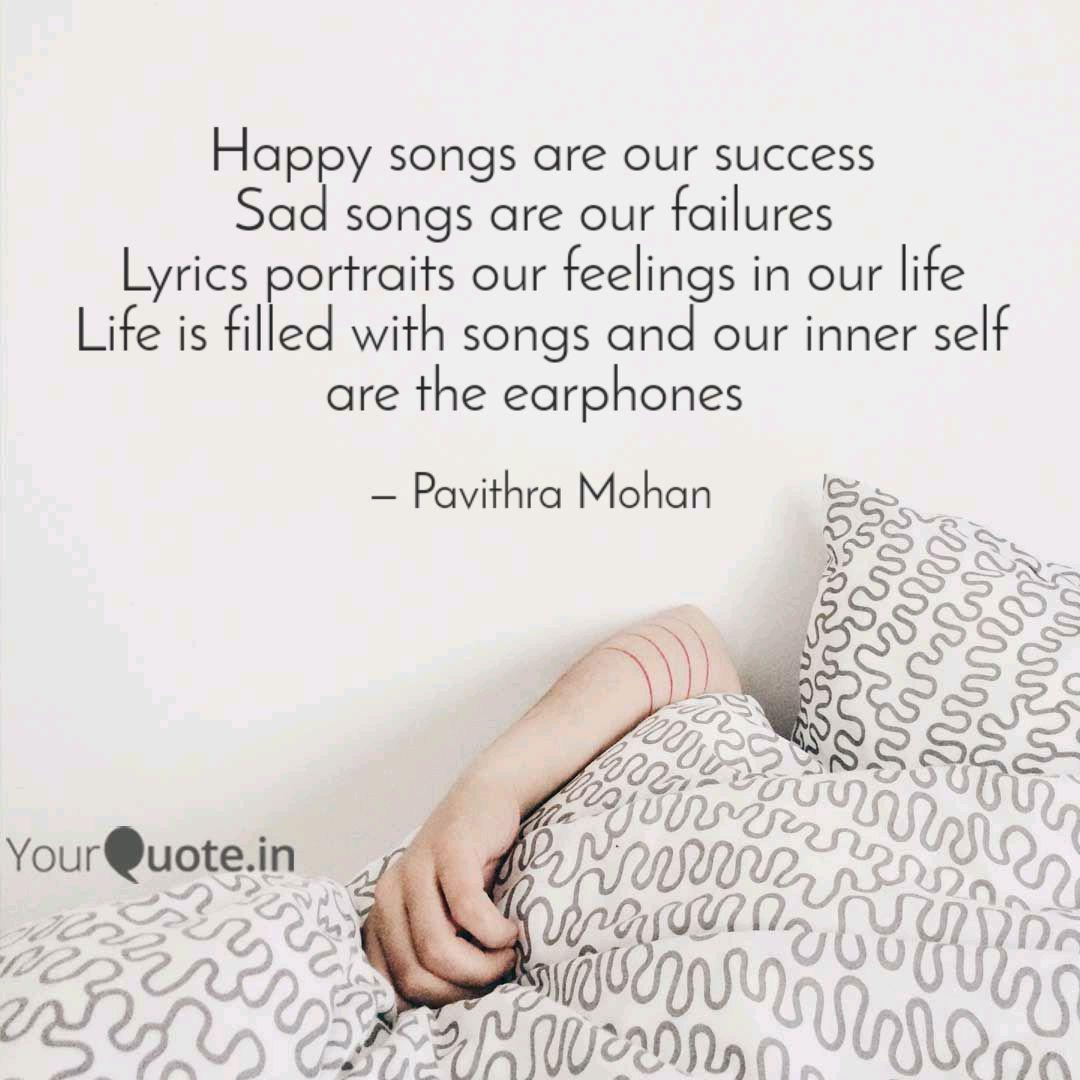 happy songs are our succe quotes writings by pavithra mohan