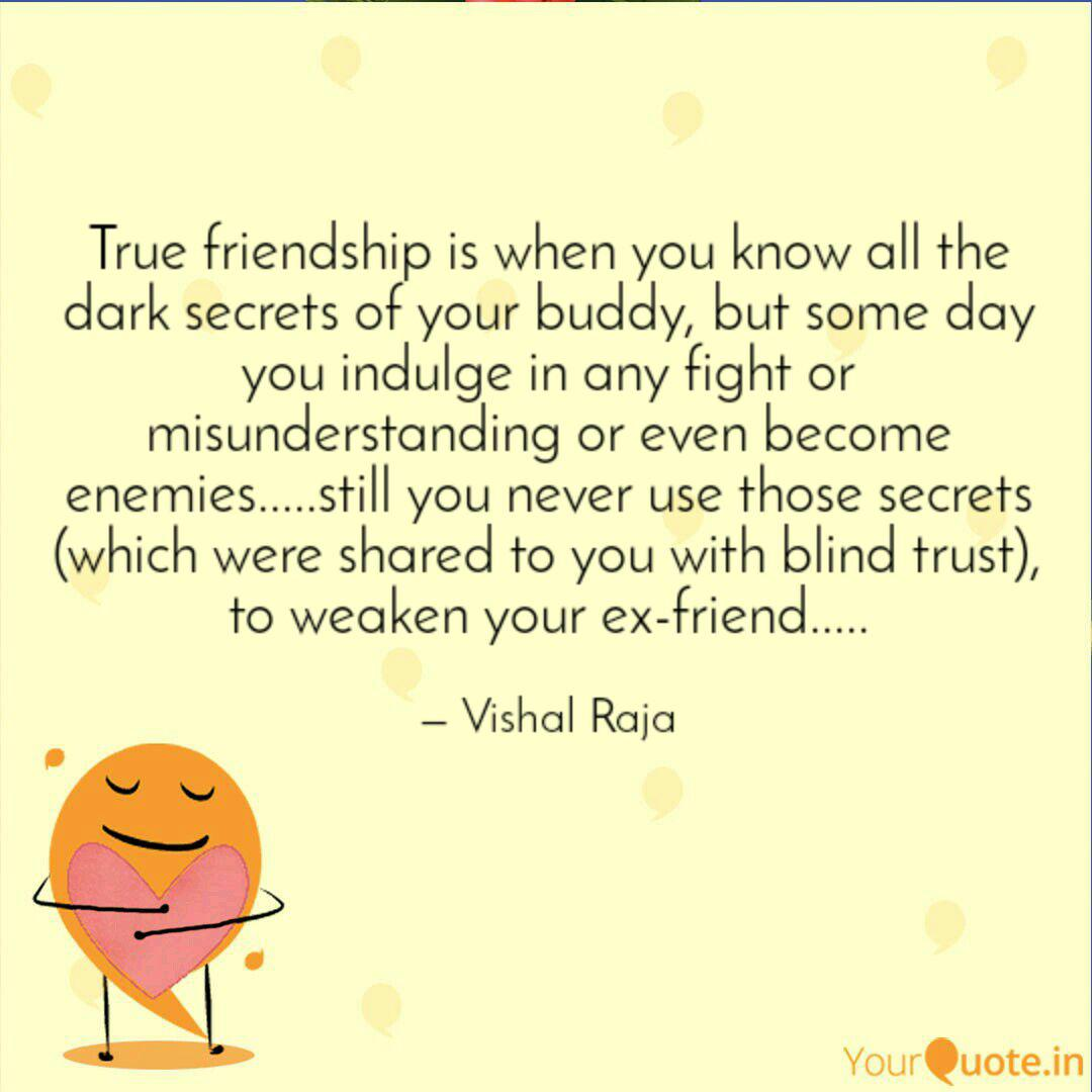 true friendship is when y quotes writings by vishal raja k