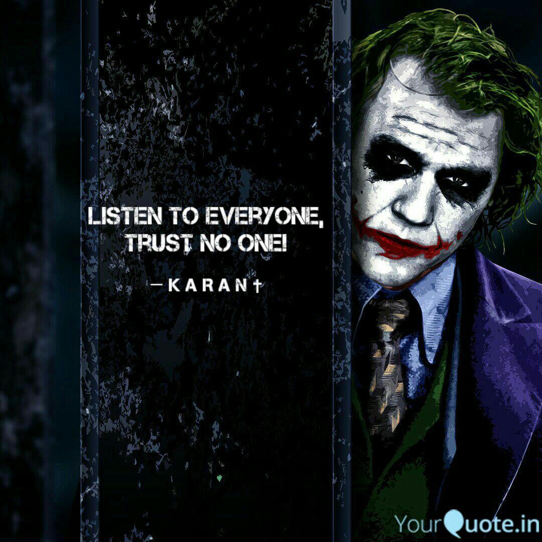 listen to everyone trust quotes writings by karan dasgupta