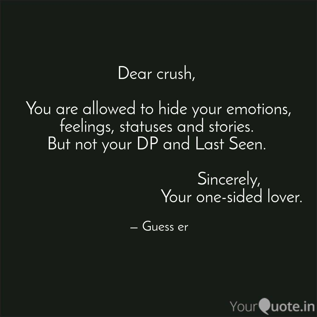 Dear crush, You are all  Quotes & Writings by Sricharan R