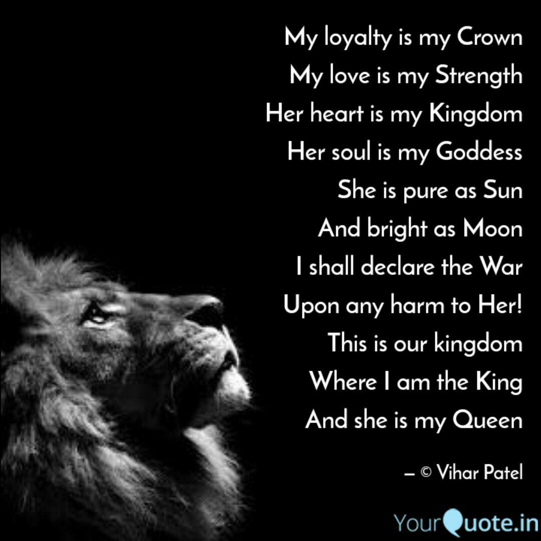 My Loyalty Is My Crown My Quotes Writings By Vihar Patel Yourquote