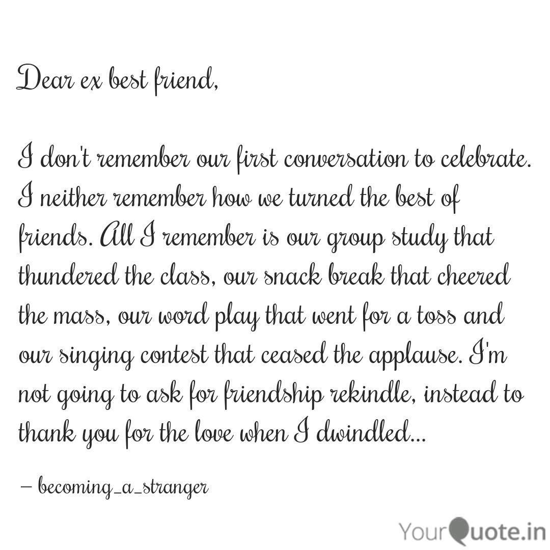 Dear ex best friend, I d... | Quotes & Writings by Karthika ...