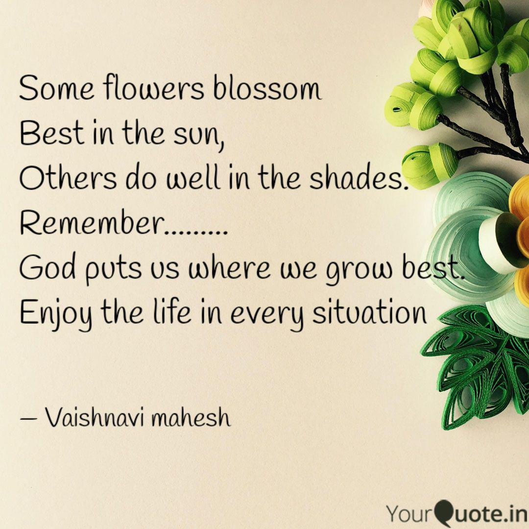 some flowers blossom bes quotes writings by vaishnavi