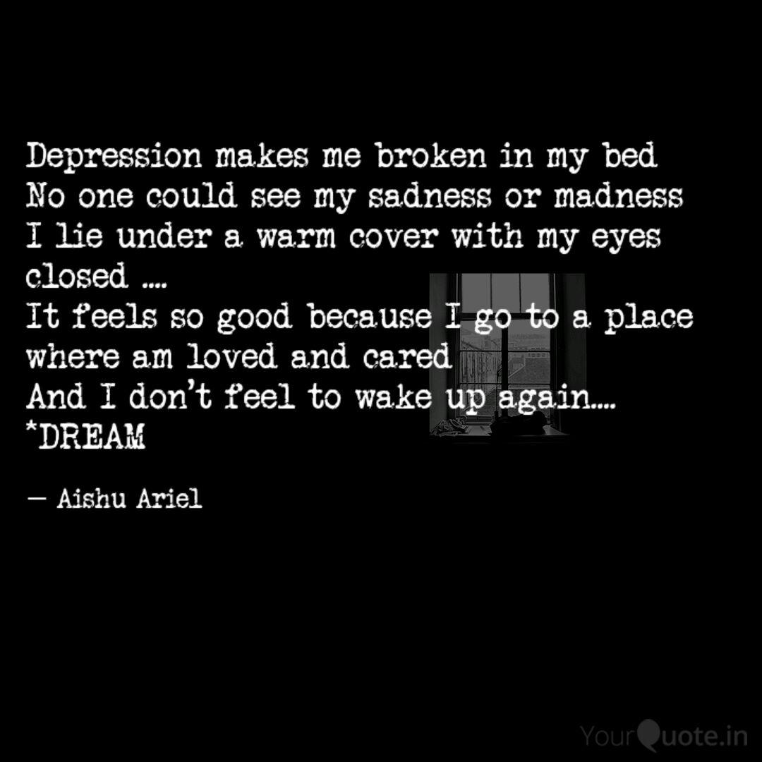 depression makes me broke quotes writings by aishu ariel