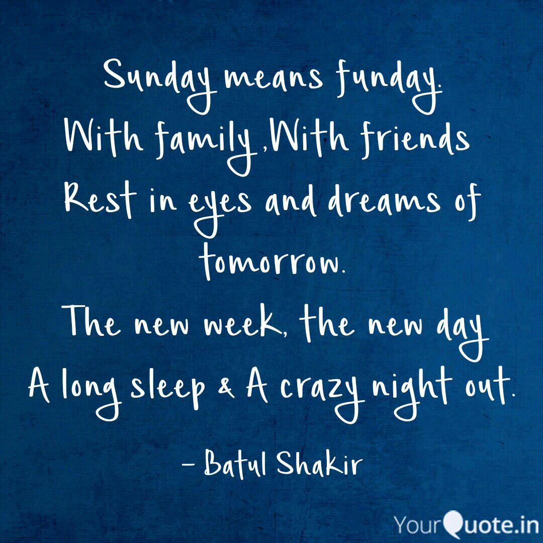 Sunday means funday. With... | Quotes & Writings by Batul ...