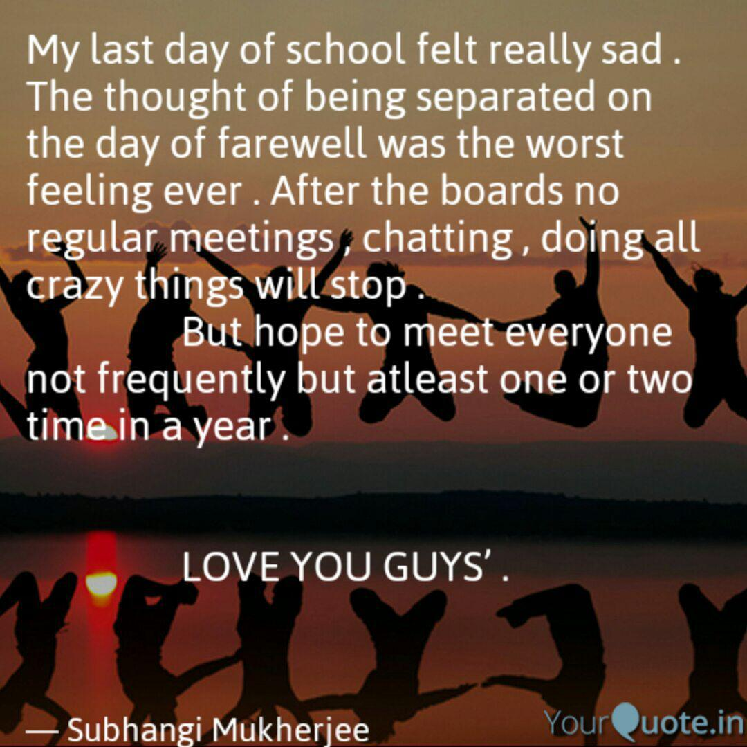 my last day of school fel quotes writings by subhangi