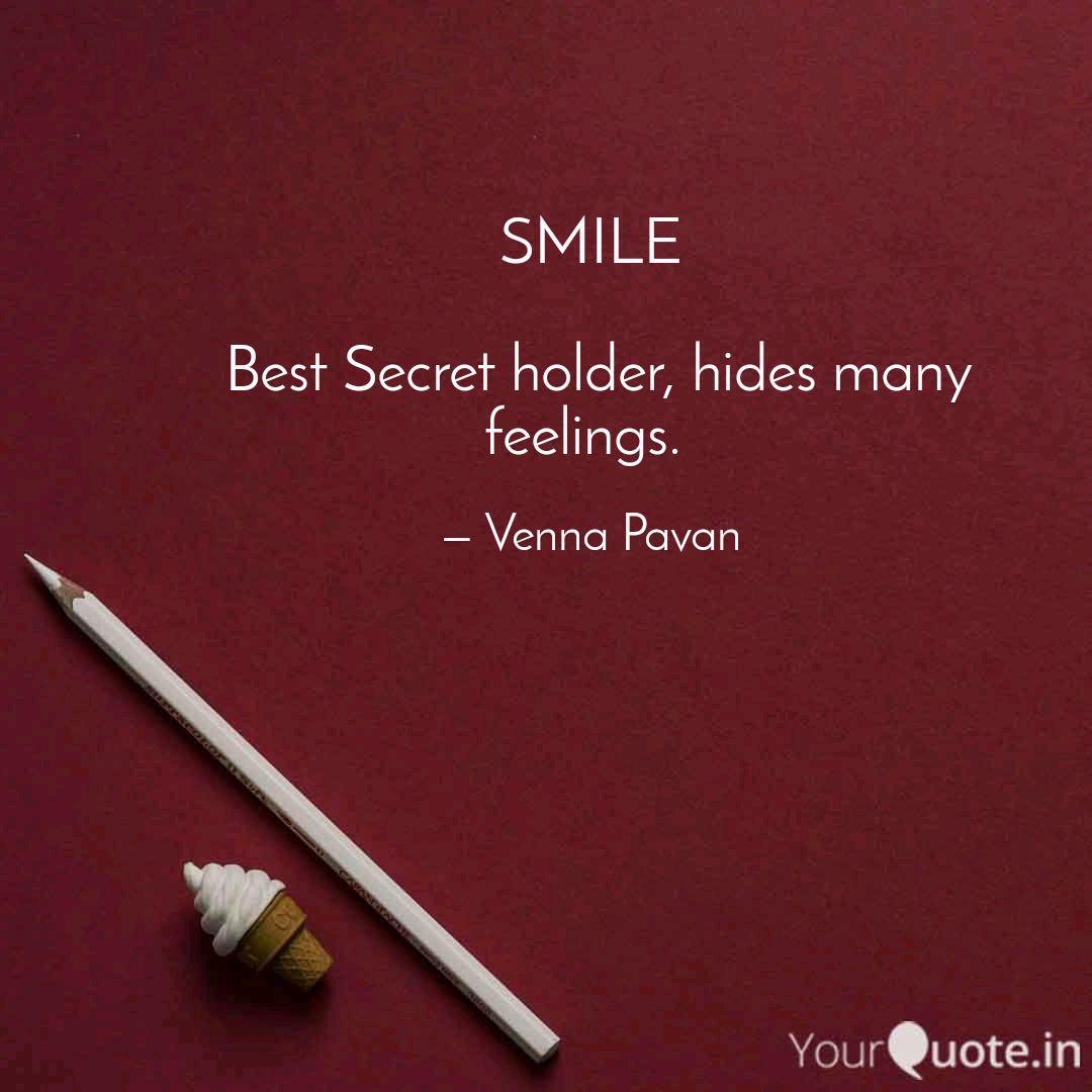 SMILE Best Secret holde...   Quotes & Writings by Venna Pavan ...
