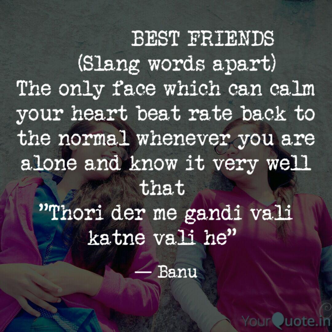 BEST FRIENDS ... | Quotes & Writings by Banita Rajbongshi Das | YourQuote
