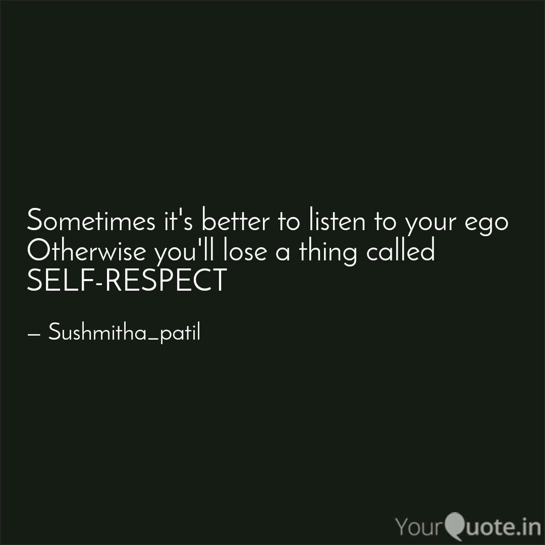 best ego vs selfrespect quotes status shayari poetry thoughts