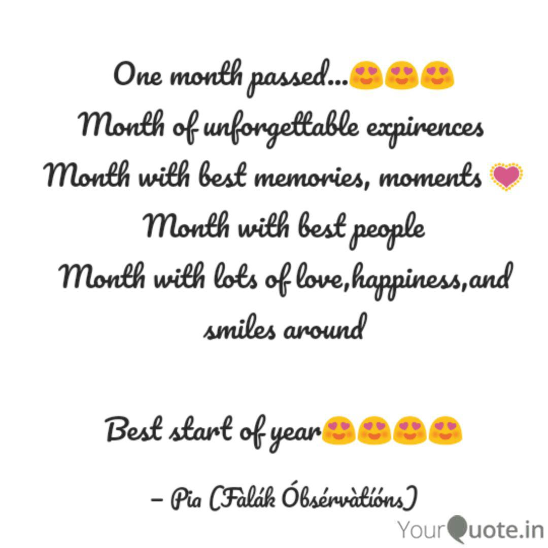 One month passed😍😍😍  Quotes & Writings by POORVI HARDIA