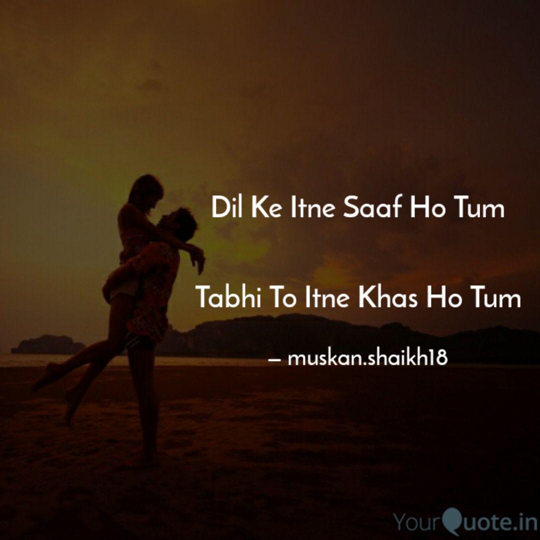 Dil Ke Itne Saaf Ho Tum     | Quotes & Writings by Yasir