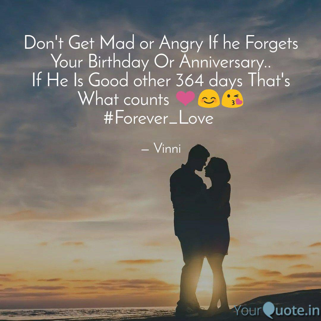 He forgets your birthday when When Someone