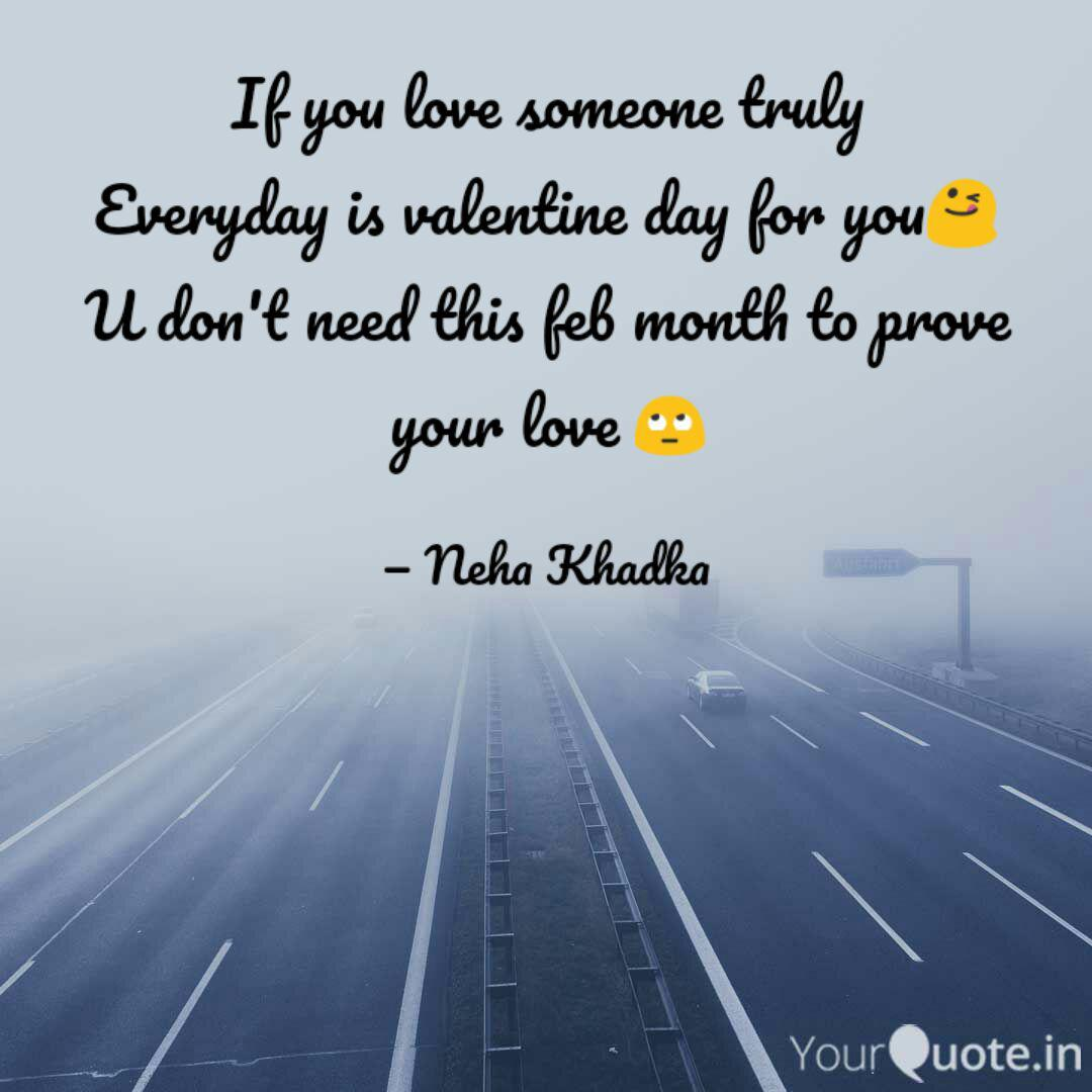 If you love someone truly  Quotes & Writings by Neha Khadka
