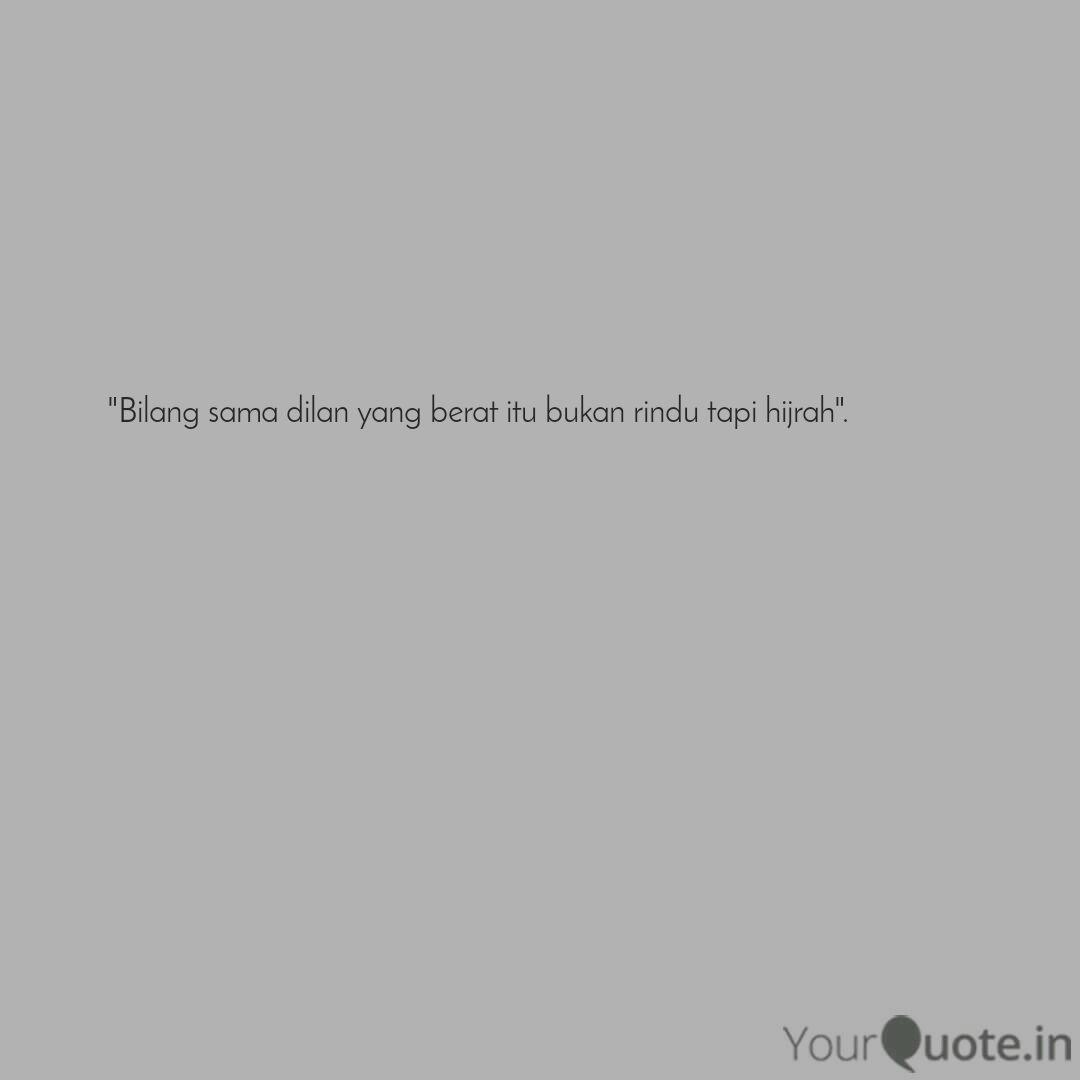 bilang sama dilan yang b quotes writings by rama doni