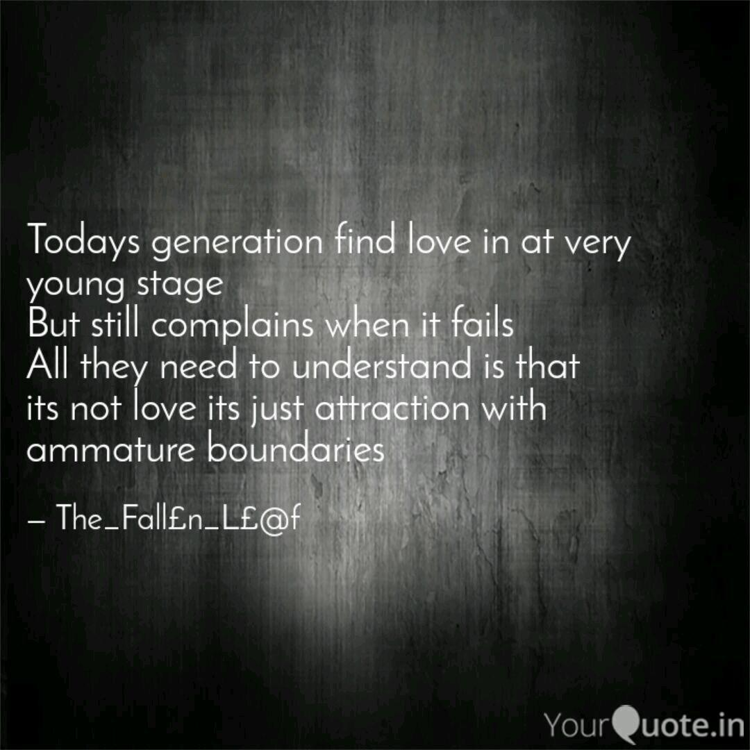 Todays generation find lo  Quotes & Writings by Soumya Ranjan