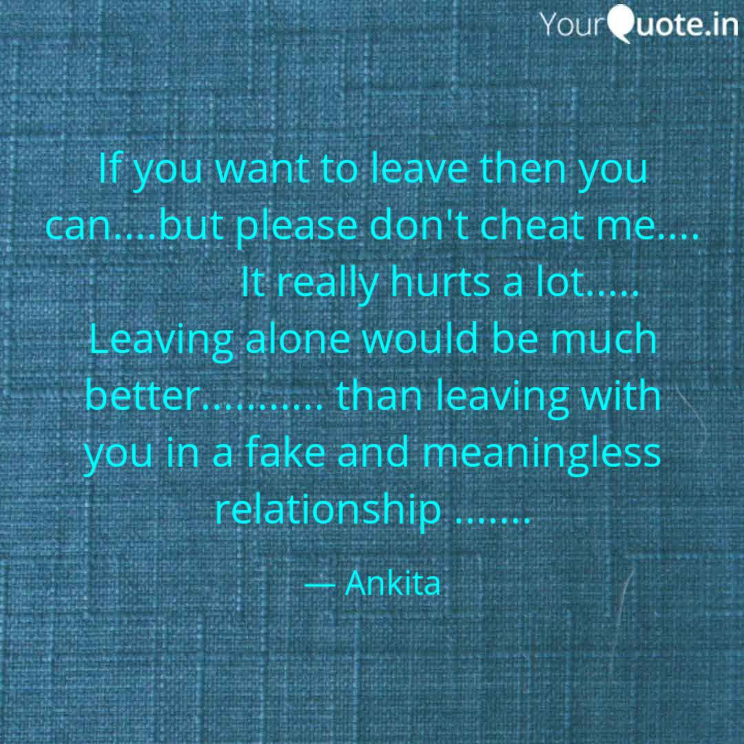 If You Want To Leave Then Quotes Writings By Ankita Mitra