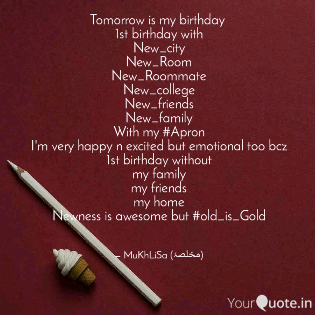 Awe Inspiring Tomorrow Is My Birthday Quotes Writings By Mukhlisa Funny Birthday Cards Online Necthendildamsfinfo