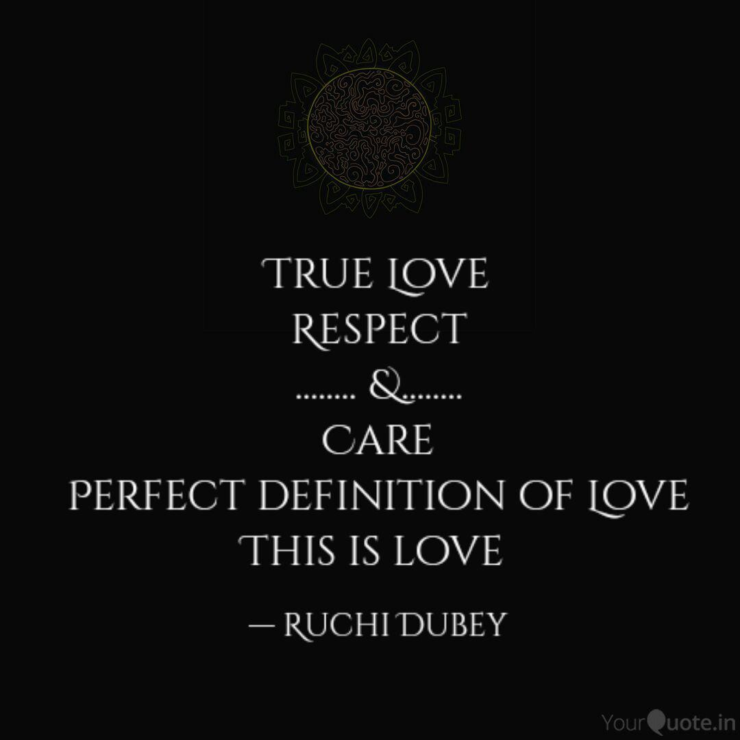 True Love Respect Quotes Writings By Ruchi Dubey