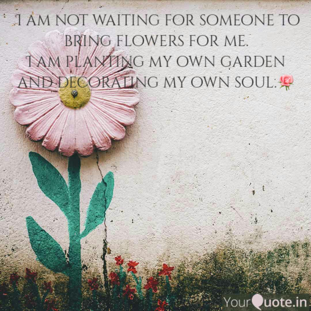 i am not waiting for som quotes writings by neha perveen