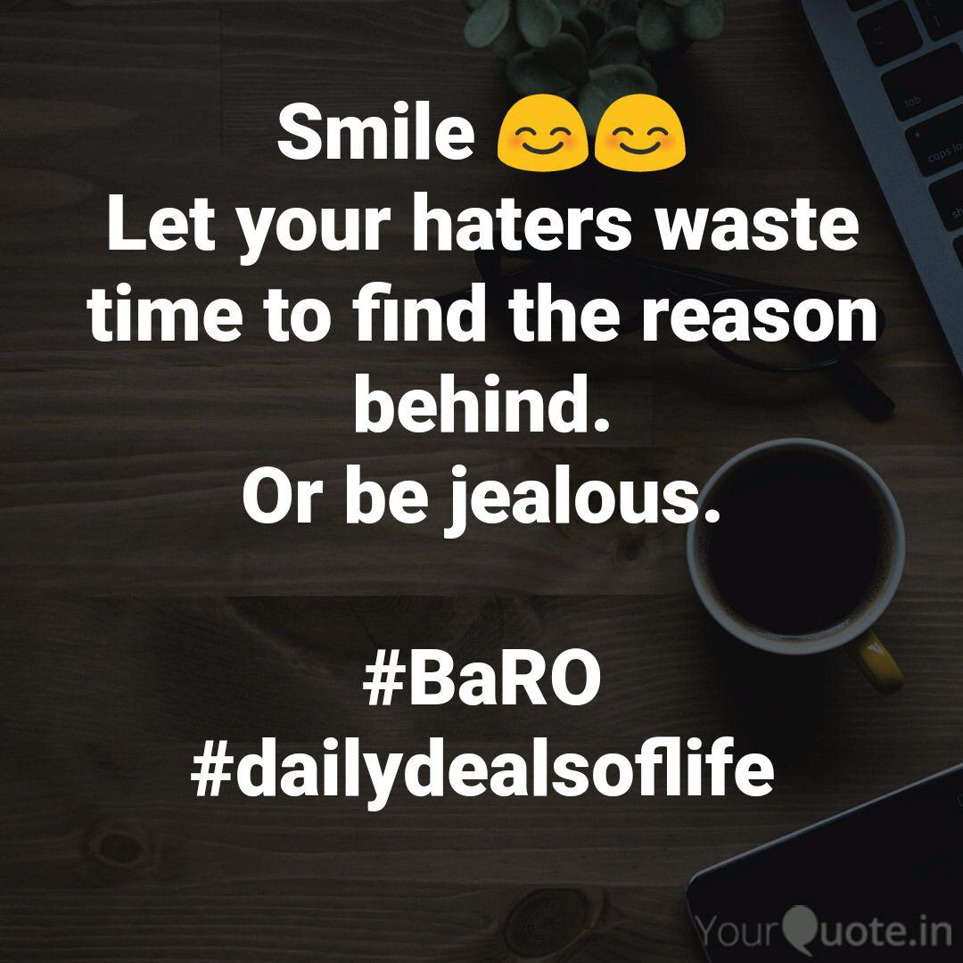Smile Let Your Hater Quotes Writings By Ca Subham Barolia Yourquote