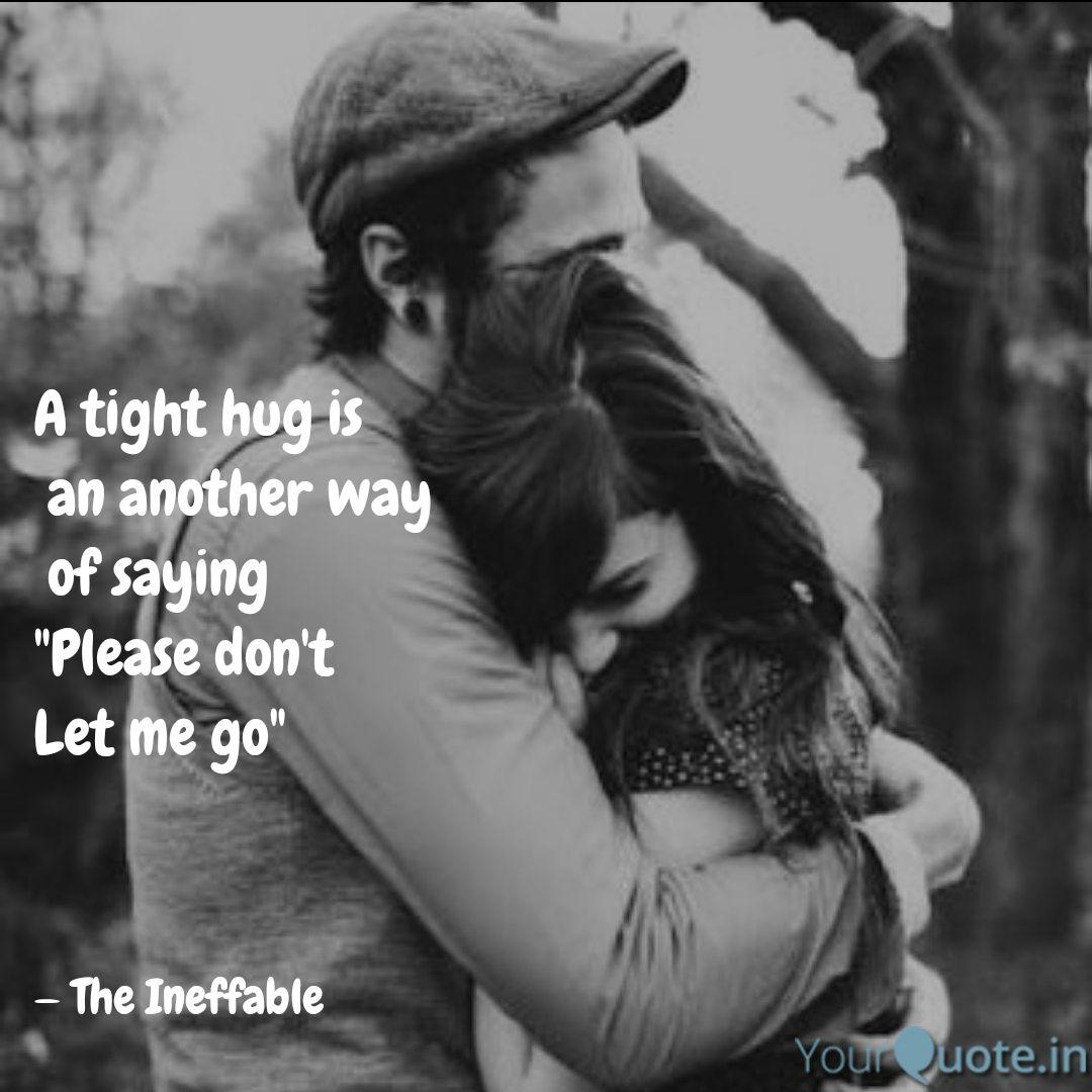 A tight hug is an anothe  Quotes & Writings by CA Aanchal