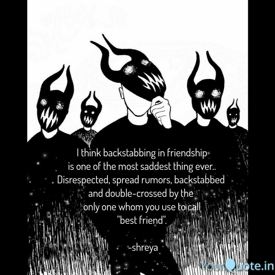 I think backstabbing in f... | Quotes & Writings by Shreya ...