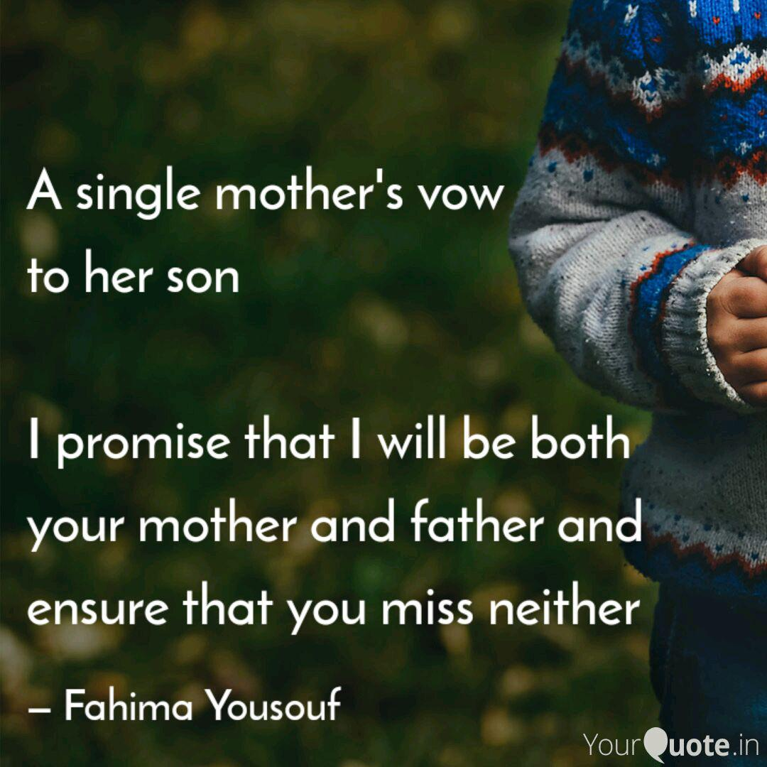 A single mother\'s vow to... | Quotes & Writings by Fahima ...