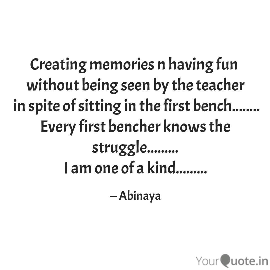 creating memories n havin quotes writings by abinaya than
