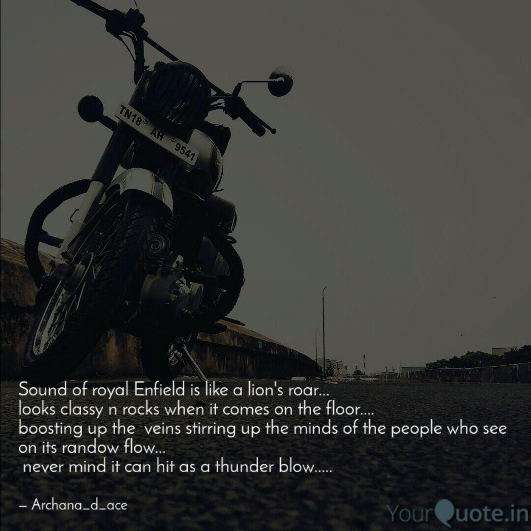 Sound Of Royal Enfield Is Quotes Writings By Kaamela Parveen Yourquote