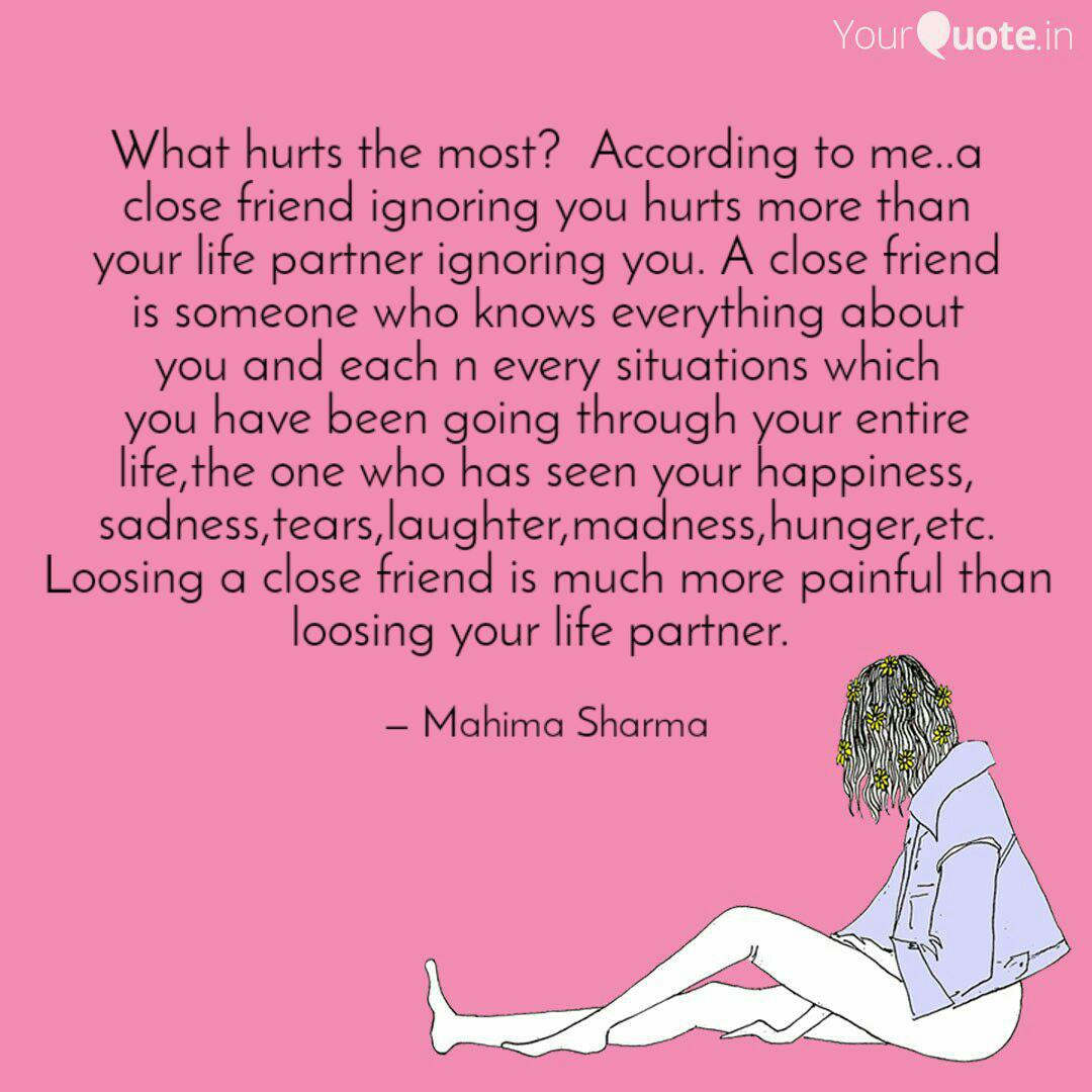 what hurts the most acc quotes writings by mahima sharma