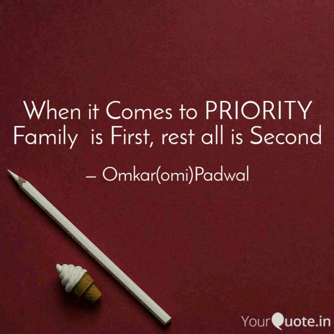 when it comes to priority quotes writings by omkar padwal