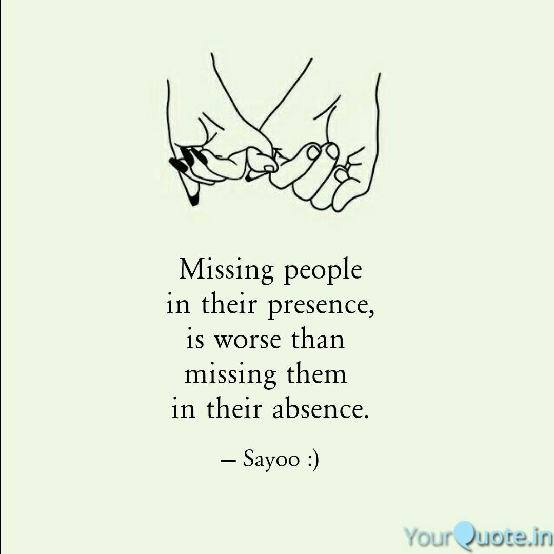 Missing people in their p... | Quotes & Writings by Sayoojya ...