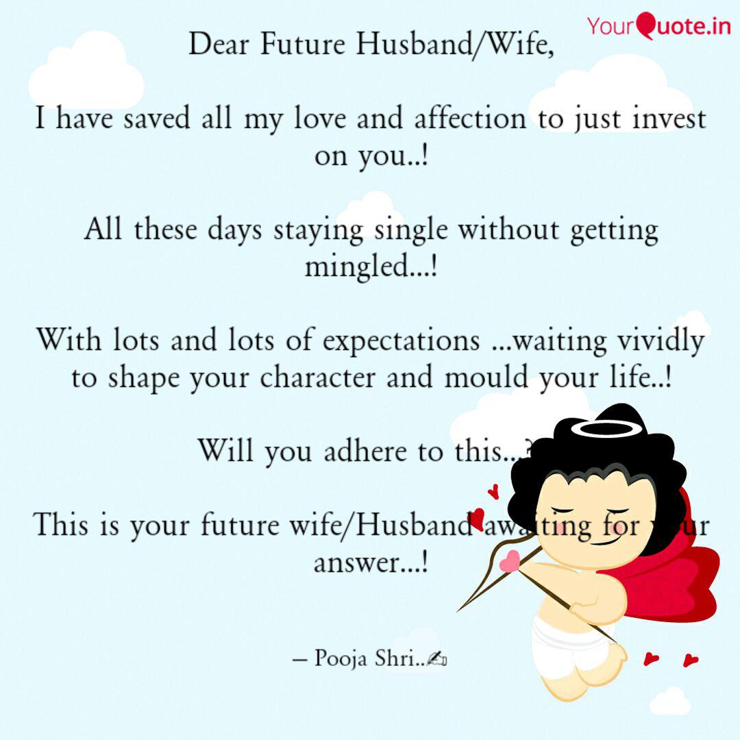 Dear Future Husband/Wife,... | Quotes & Writings by POOJA ...