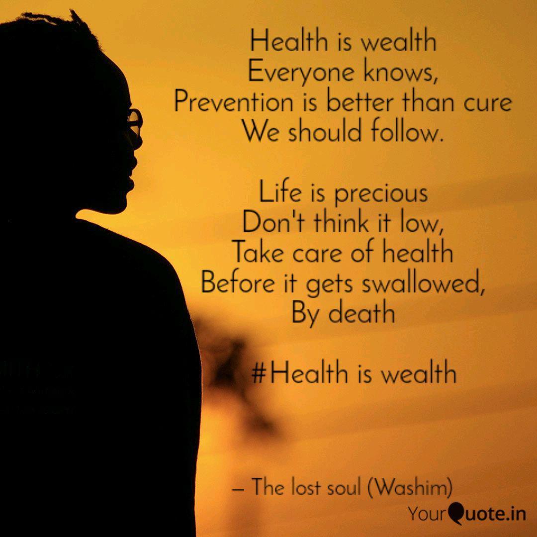 Health Is Wealth Everyone Quotes Writings By Washim Ahmed Yourquote