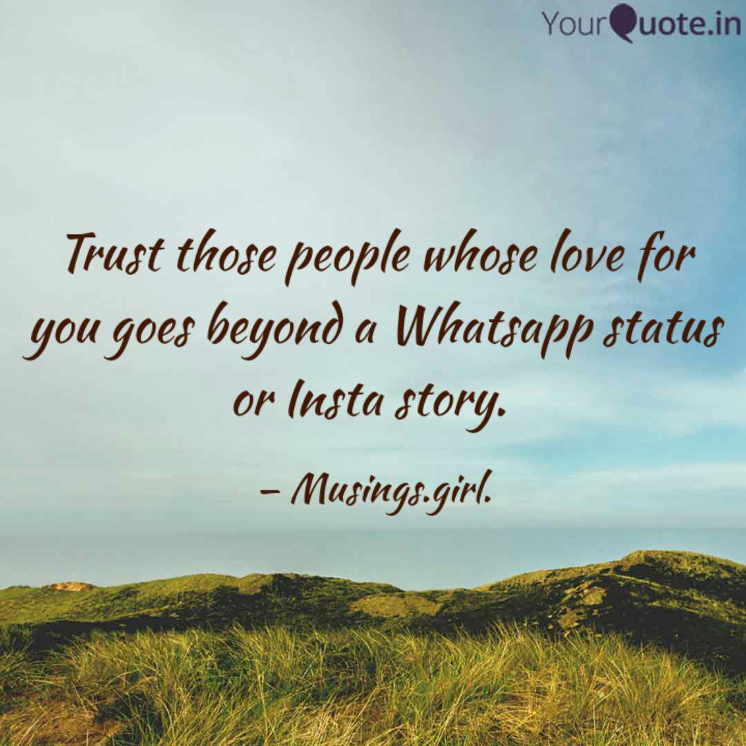Trust Those People Whose Quotes Writings By Kirthana