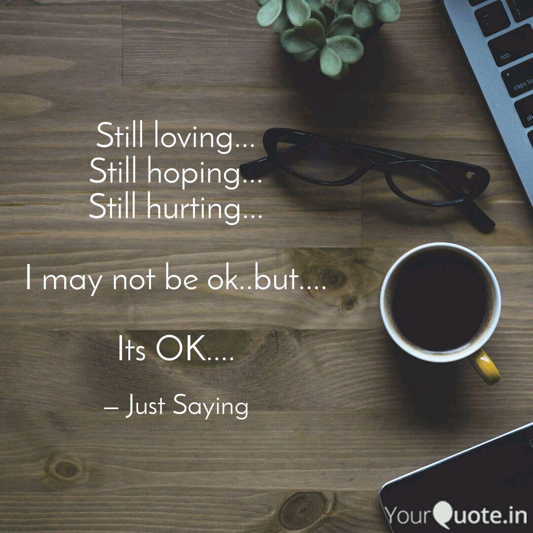 Still Loving Still Hop Quotes Writings By Joyal Shah Yourquote