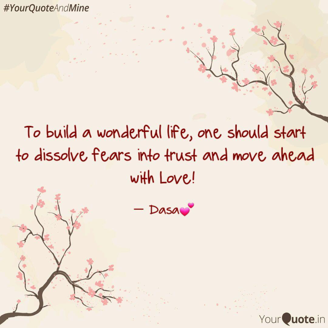 To build a wonderful life  Quotes & Writings by Tserim dasa