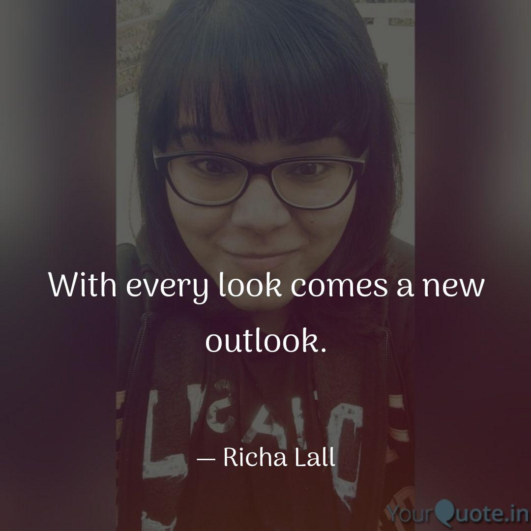 With Every Look Comes A N Quotes Writings By Richa Lall Yourquote
